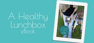 A Healthy Lunchbox eBook