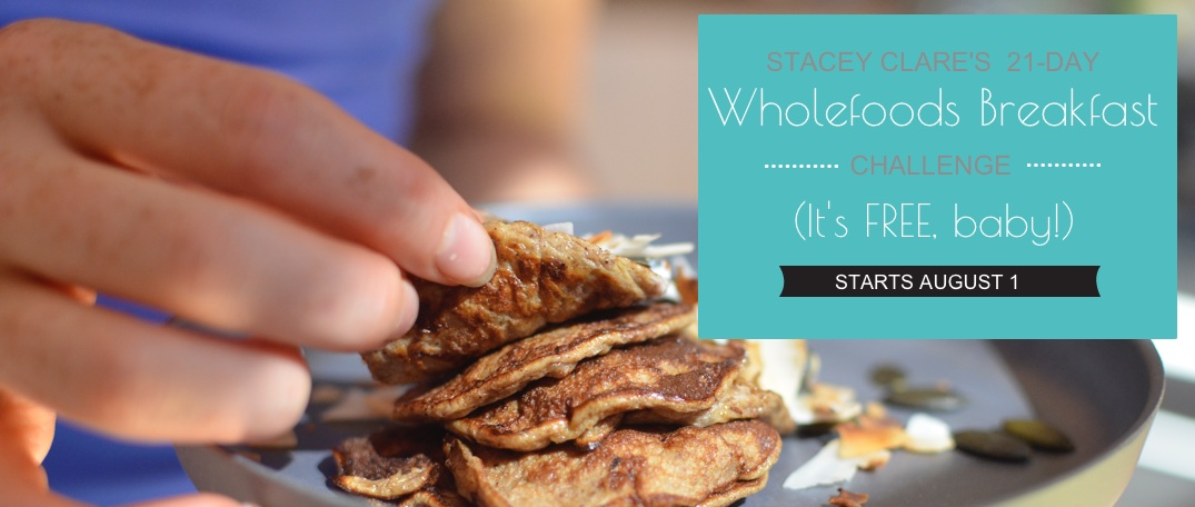 Stacey Clare Health Coach Wholefoods Breakfast Recipe Challenge Stacey Clare Health Coach