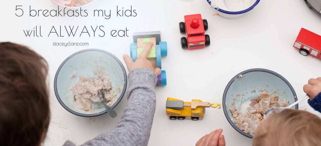 5 breakfasts my kids will ALWAYS eat + the recipes